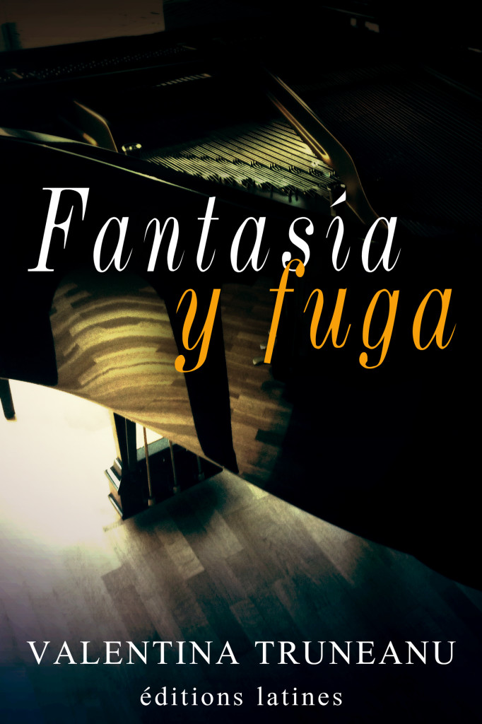 Fantasía y fuga_Valentina Truneanu