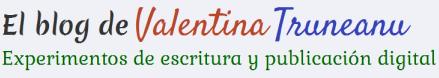 El blog de Valentina Truneanu