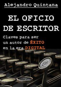 El oficio de escritor, de Alejandro Quintana