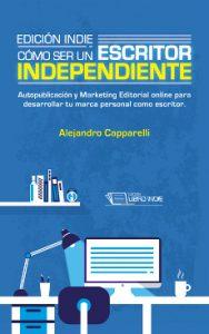 Edición Indie, de Alejandro Capparelli