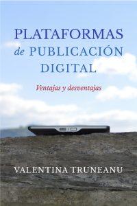 Plataformas de publicación digital, de Valentina Truneanu