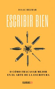 "Portada de ""Escribir bien"", de Isaac Belmar"